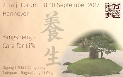 Taiji Forum 2017 – Yangsheng – Care for Life
